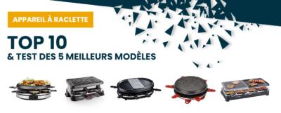 Appareil à raclette : top 10 et test des 5 meilleurs modèles