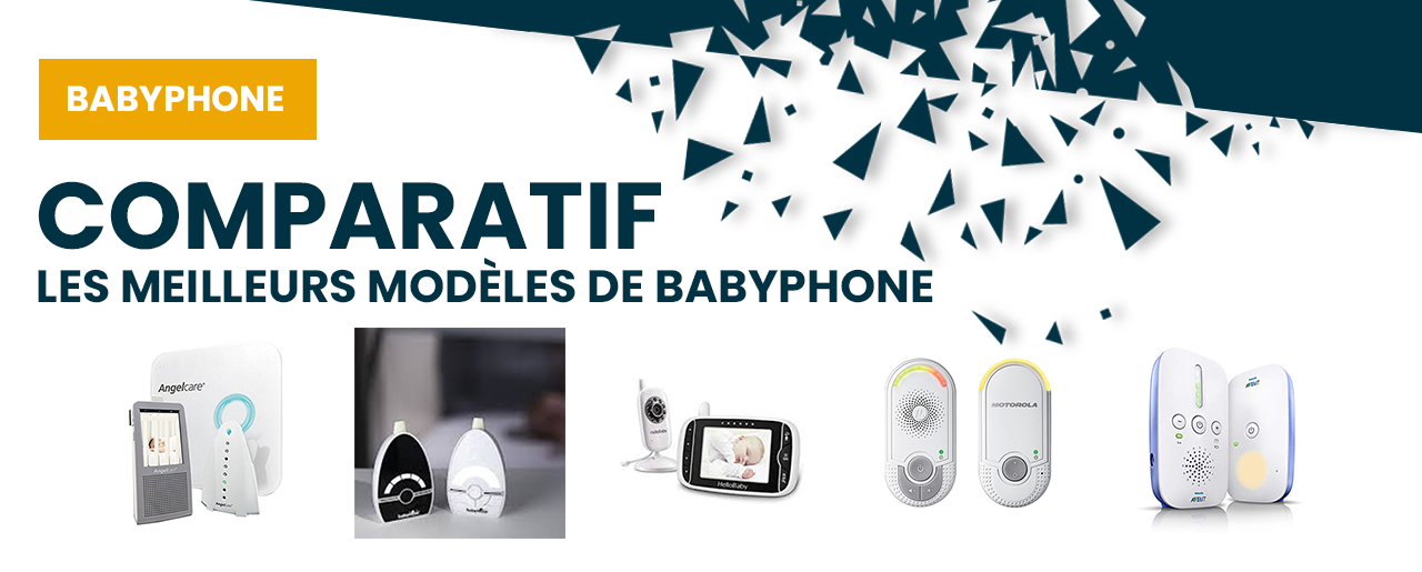 Sélection des meilleurs modèles de babyphone