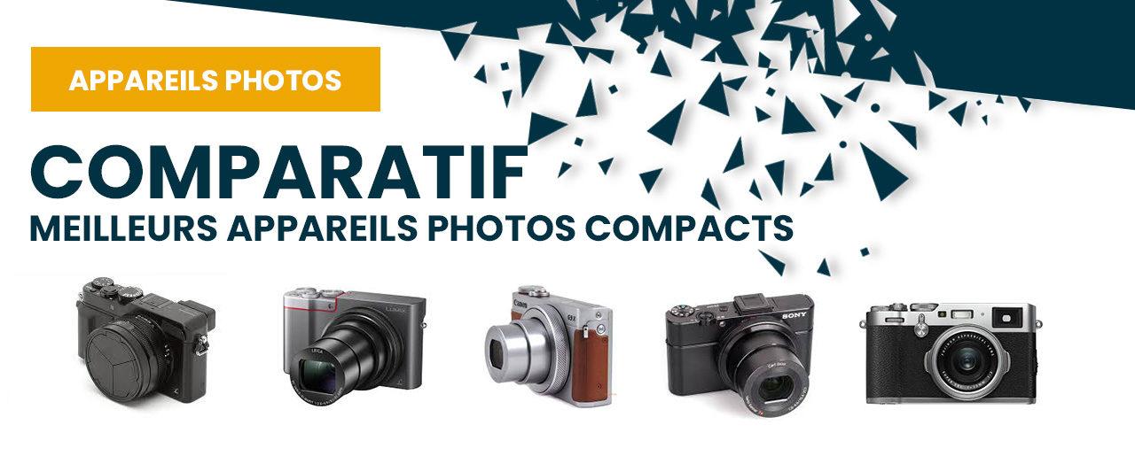 Meilleurs appareils photos compacts et comparatif produits