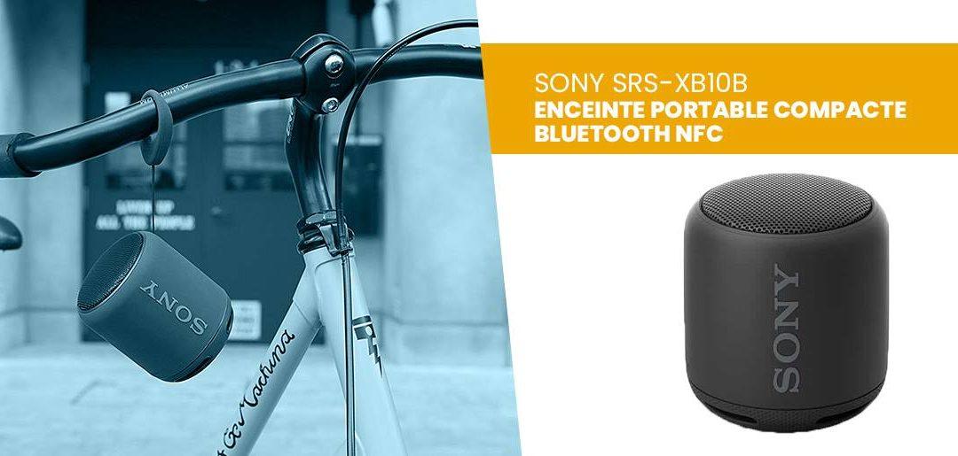 Avis enceinte bluetooth portable Sony SRS XB10B