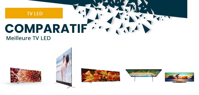 Comparatif – Guide d'achat meilleure télévision LED HDR – Ecran plat 55 pouces