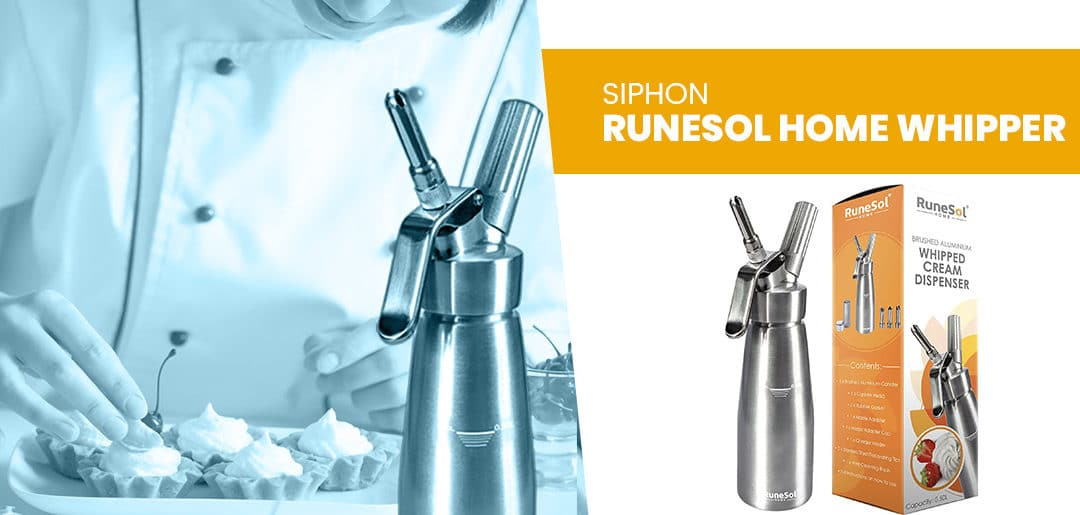 Test avis : Le RuneSol Home Whipper siphon