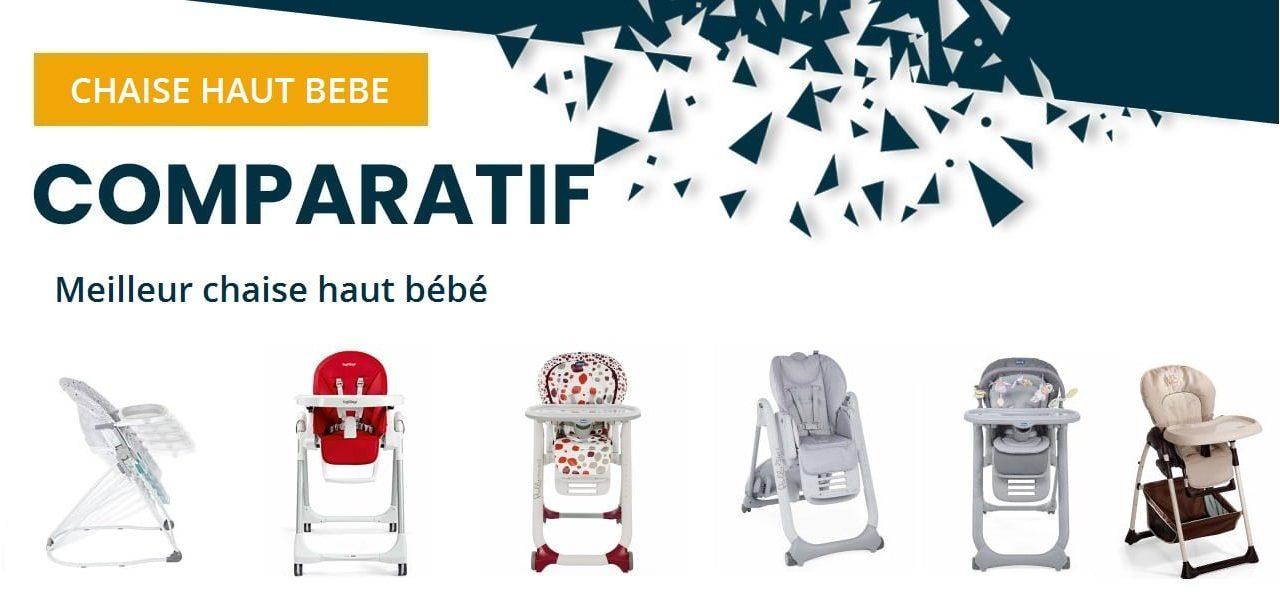 Comparatif meilleur chaise haute pour bébé