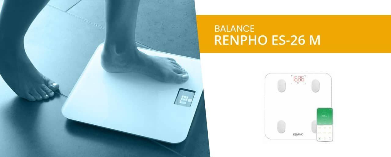 Renpho ES-26M – Balance Impédancemètre Connectée – avis complet 2019