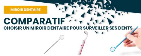 Miroir dentaire – Guide choix des meilleurs prix de miroirs dentaires