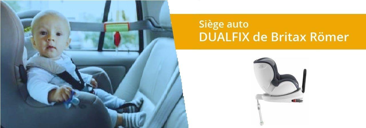 Avis du siège auto DUALFIX de Britax Römer
