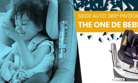 Avis et Test du siège auto pivotant 360 THE ONE de Bebe2luxe