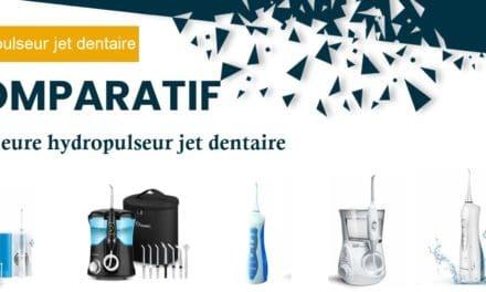 Comparatif hydropulseur jet dentaire