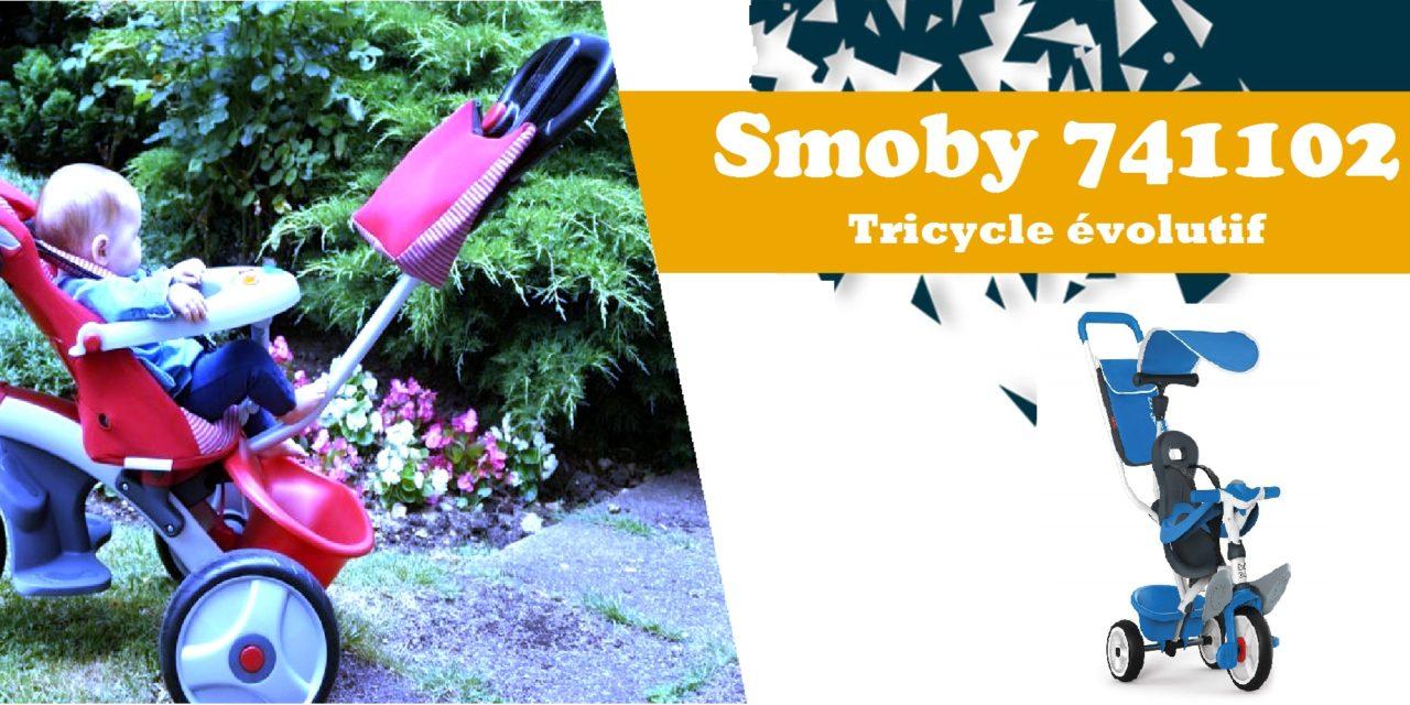 Avis et caractéristiques du tricycle évolutif Smoby