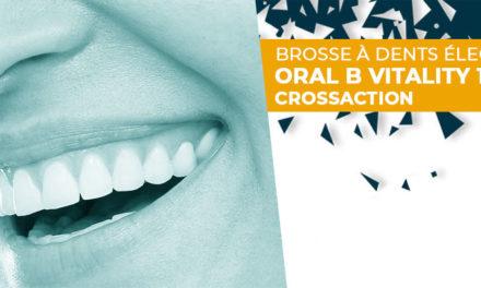 Avis brosse à dent électrique Oral B Vitality 100 CrossAction