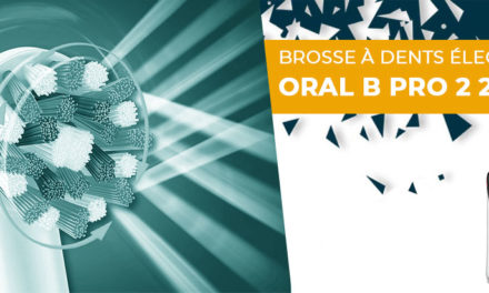 Avis et Test Oral B Pro 2 2500 CrossAction